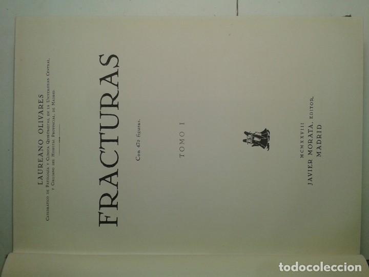 Libros antiguos: FRACTURAS TOMO I ILUSTRADO 1928 LAUREANO OLIVARES 1ª EDICIÓN JAVIER MORATA EJEMPLAR NUMERADO - Foto 2 - 195325280