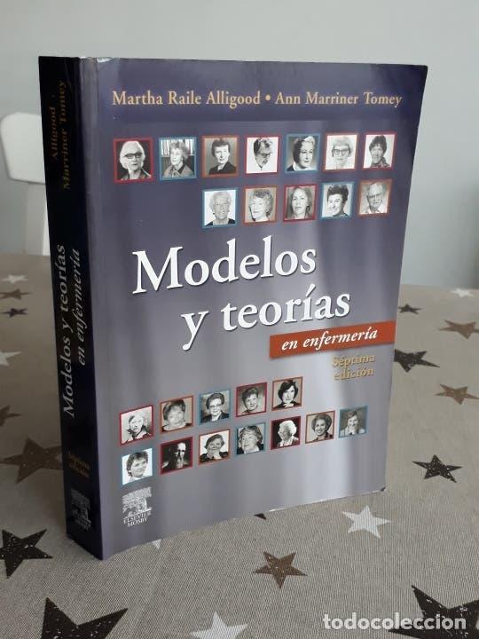 LIBRO MODELOS Y TEORÍAS EN ENFERMERÍA (Libros Antiguos, Raros y Curiosos - Ciencias, Manuales y Oficios - Medicina, Farmacia y Salud)