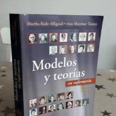 Libros antiguos: LIBRO MODELOS Y TEORÍAS EN ENFERMERÍA. Lote 195335095