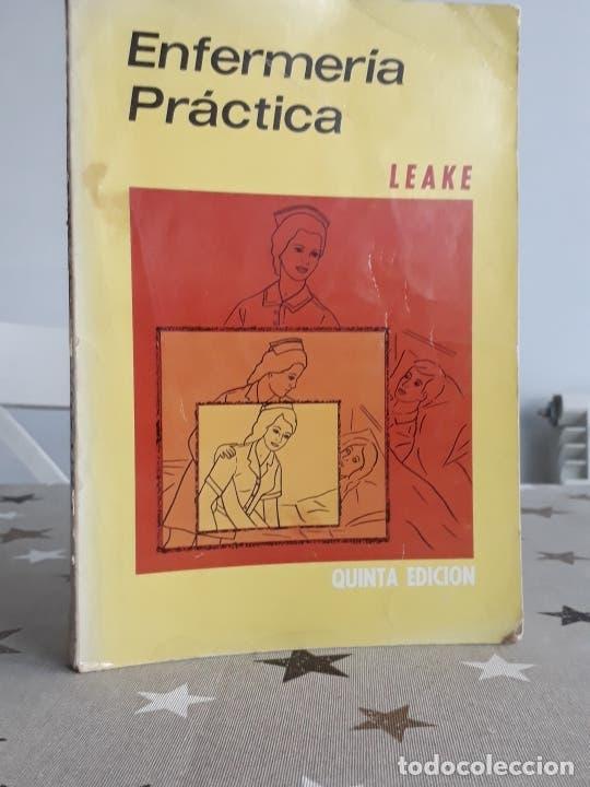 LIBRO ENFERMERIA PRACTICA MARY J. LEAKE (Libros Antiguos, Raros y Curiosos - Ciencias, Manuales y Oficios - Medicina, Farmacia y Salud)