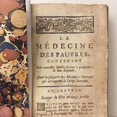 Libros antiguos: LA MÉDECINE ET LA CHIRURGIE DES PAUVRES (1758) MEDICINA DE POBRES. RECETAS, FÓRMULAS MÉDICAS S XVIII. Lote 195443558