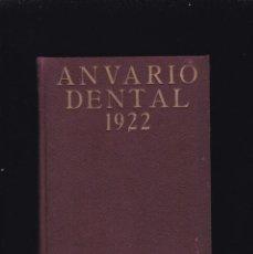 Libri antichi: ANUARIO DENTAL - 1922 - SALVADOR DE CASAS, DIRECTOR - ILUSTRADO / MADRID. Lote 195885866