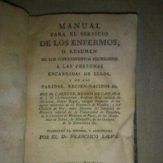 Libros antiguos: MANUAL SERVICIO DE LOS ENFERMOS,PARIDAS Y RECIEN-NACIDOS - AÑO 1786 - CARRERE.. Lote 196041912