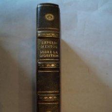 Libros antiguos: EXPERIMENTOS ACERCA DE LA DIGESTION EN EL HOMBRE Y EN ESPECIES DE ANIMALES. LAZARO SPALLANZANI. 1793. Lote 196457566