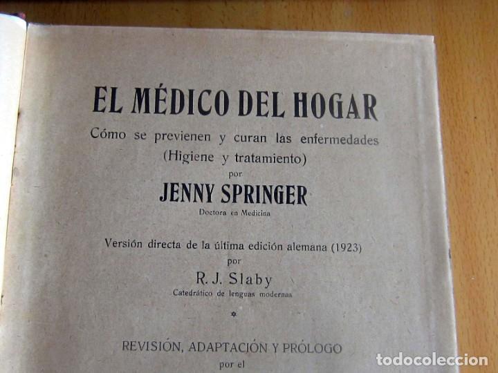 Libros antiguos: EL MEDICO DEL HOGAR,JENNY SPRINGER, DOCTORA EN MEDICINA,AÑO 1923, - Foto 8 - 196491720
