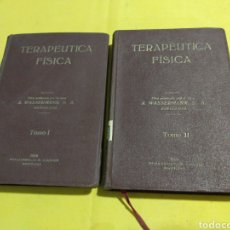 Libros antiguos: ANTIGUOS LIBROS TERAPEUTICA FISICA 1928-29 DOS TOMOS ILUSTRADOS. Lote 197360308