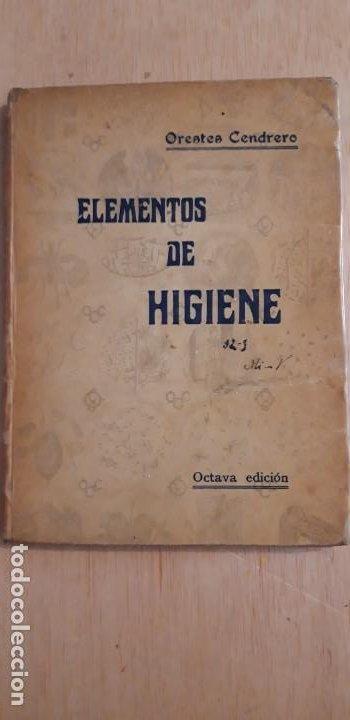 1 LIBRO DE ** ELEMENTOS DE HIGIENE. ** ORESTES CENDRERO CURIEL SANTANDER 1930 (Libros Antiguos, Raros y Curiosos - Ciencias, Manuales y Oficios - Medicina, Farmacia y Salud)