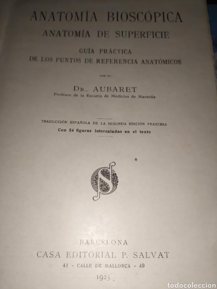 Libros antiguos: Anatomía bioscopica ,Dr aubaret 1923 - Foto 2 - 197530532