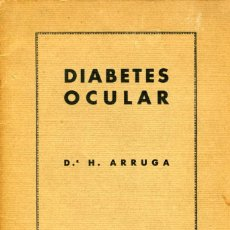 Libros antiguos: DIABETES OCULAR. DR. H. ARRUGA. 1932. Lote 197568217