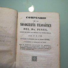 Libros antiguos: COMPENDIO DE LA NOSOGRAFIA FILOSOFICA DEL DR. PINEL. MADRID-1842.. Lote 198428328