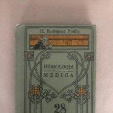 Libros antiguos: HIDROLOGÍA MÉDICA. MANUALES GALLACH Nº 28. H. RODRIGUEZ PINILLA.. Lote 199237862