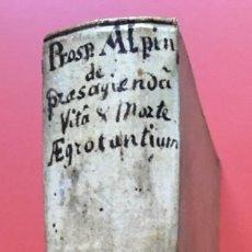 Libros antiguos: LIBRO MEDICINA - 1710 - PROSPERI ALPINI - VIDA MUERTE. Lote 199555426