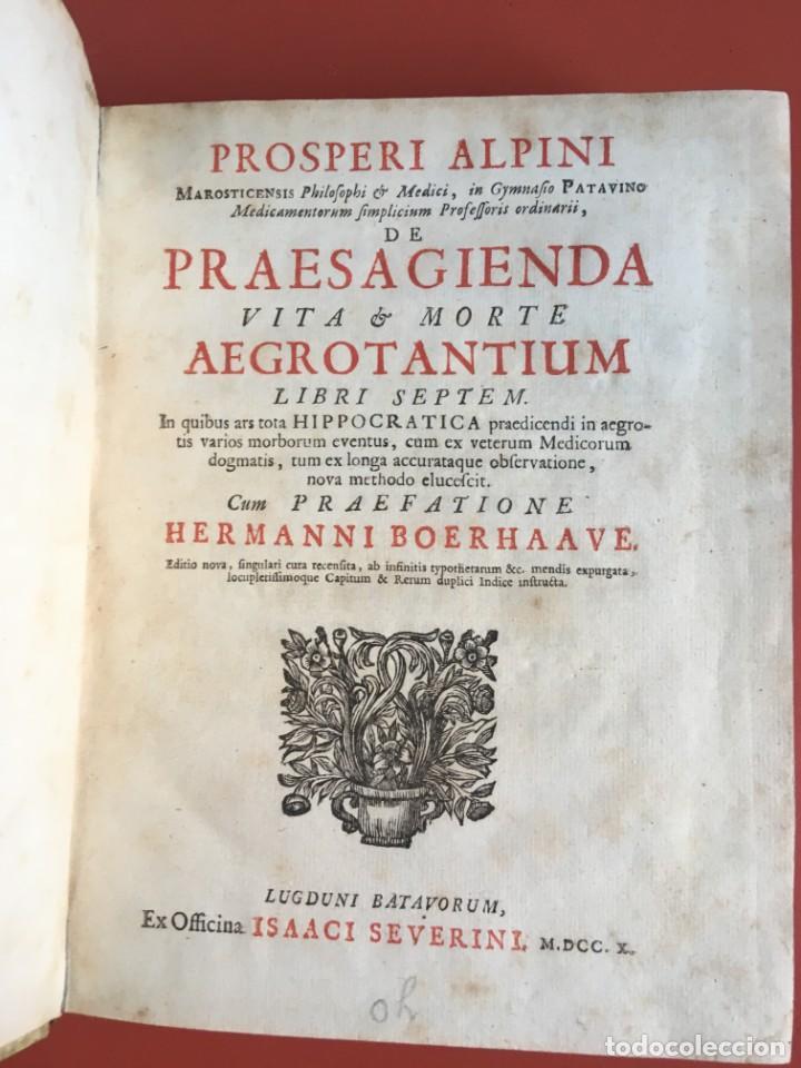 Libros antiguos: LIBRO MEDICINA - 1710 - PROSPERI ALPINI - VIDA MUERTE - Foto 2 - 199555426