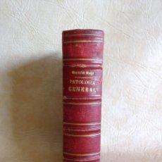 Libros antiguos: LIBRO TRATADO DE PATOLOGIA GENERAL Y DE ANATOMIA PATOLOGICA - EDUARDO GARCIA SOLA AÑO 1877. Lote 132890762