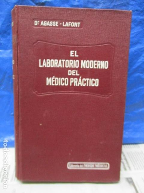 EL LABORATORIO MODERNO DEL MÉDICO PRÁCTICO DEL AÑO 1933 LE MONDE MEDICAL. DR. AGASSE LAFONT (Libros Antiguos, Raros y Curiosos - Ciencias, Manuales y Oficios - Medicina, Farmacia y Salud)