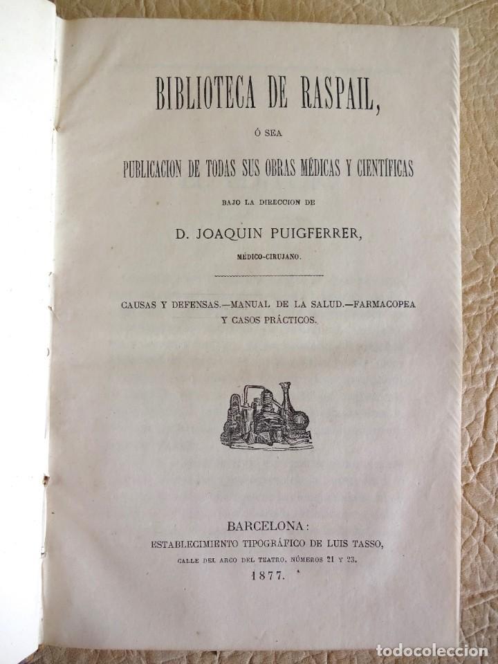 Libros antiguos: libro Biblioteca de Raspail manual de la salud causas y defensas farmacopea año 1877 - Foto 8 - 130233870