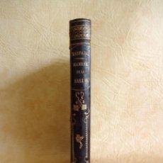 Libros antiguos: LIBRO BIBLIOTECA DE RASPAIL MANUAL DE LA SALUD CAUSAS Y DEFENSAS FARMACOPEA AÑO 1877. Lote 130233870