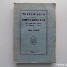Libros antiguos: LIBRERIA GHOTICA. MAGINOT. TRATAMIENTO DE LAS ENFERMEDADES POR MEDIO DE LAS PLANTAS.1930.PHARMACOPEA. Lote 201987385