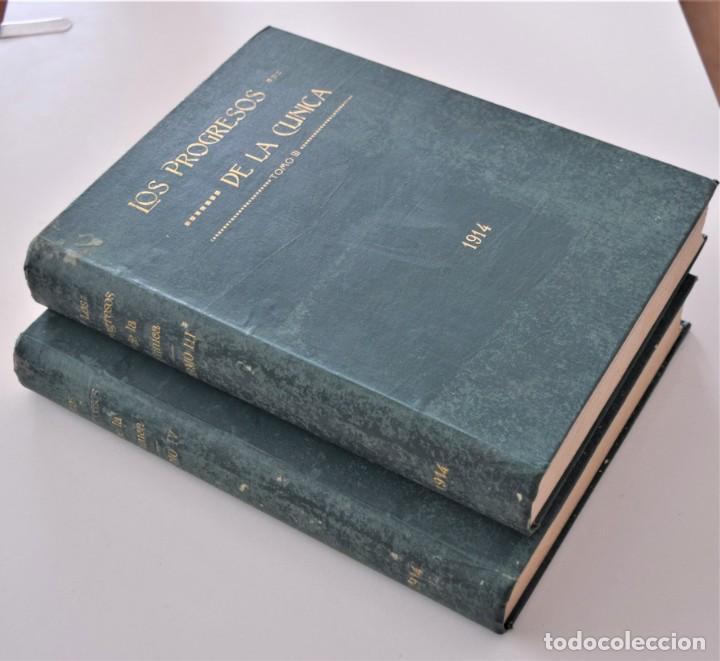 LOS PROGRESOS DE LA CLÍNICA DOS TOMOS AÑO COMPLETO DE 1914 (Libros Antiguos, Raros y Curiosos - Ciencias, Manuales y Oficios - Medicina, Farmacia y Salud)