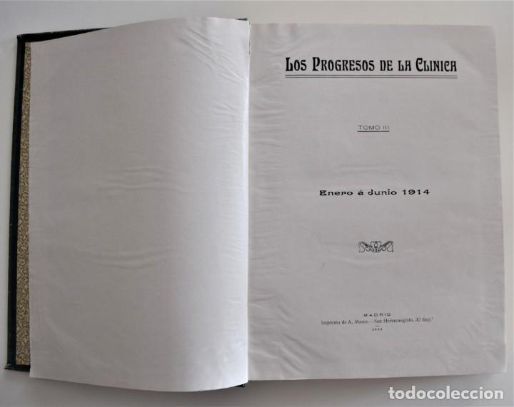 Libros antiguos: LOS PROGRESOS DE LA CLÍNICA DOS TOMOS AÑO COMPLETO DE 1914 - Foto 4 - 202394430