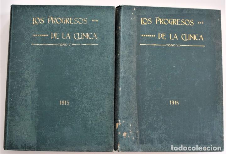 Libros antiguos: LOS PROGRESOS DE LA CLÍNICA DOS TOMOS AÑO COMPLETO DE 1915 - Foto 2 - 202394771