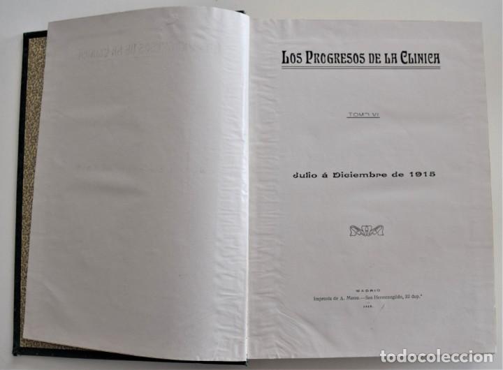 Libros antiguos: LOS PROGRESOS DE LA CLÍNICA DOS TOMOS AÑO COMPLETO DE 1915 - Foto 9 - 202394771