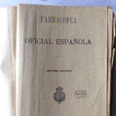 Libros antiguos: FARMACOPEA OFICIAL ESPAÑOLA M. ROMERO IMPRESOR MADRID 1905 SÉPTIMA EDICIÓN 'FARMACOPEA OFICIAL E. Lote 202433568