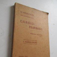 Livres anciens: MARINO HERRÁEZ, LA OSCULTACIÓN EN ENFERMEDADES CARDIO PULMONARES, VALENCIA 1909 TIPOGRAFÍA MODERNA. Lote 202796840