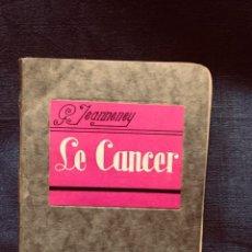 Libros antiguos: LE CANCER LES PETITS PRECIS JEANNENEY 2DA ED PARIS 1931 15,5X12CMS. Lote 203834846