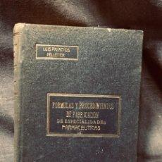 Libros antiguos: PALACIOS PELLETIER FORMULAS PROCEDIMIENTOS FABRICACION ESPECIALIDADES FARMACEUTICAS 22X16CMS. Lote 203835703