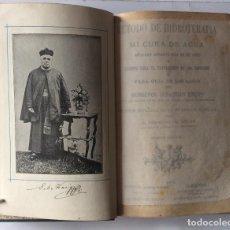 Libros antiguos: MÉTODO DE HIDROTERAPIA O MI CURA DE AGUA, 1895-MONSEÑOR SEBASTIAN KNEIPP.. Lote 204067925