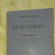 Libros antiguos: LA DENTADURA CONSEJOS Y METODOS CARLOS KOHT. EDICIÓN AÑO 1854. Lote 204375252
