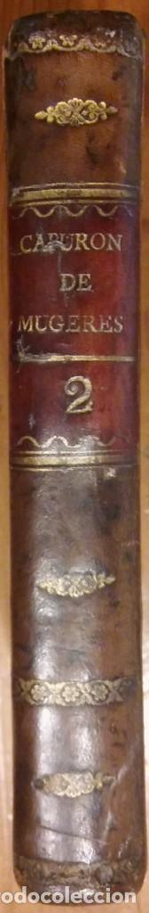 Libros antiguos: Tratado de las enfermedades de la mujeres, Capuron, Madrid, 1837, tomo 2 - Foto 2 - 204611332