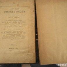 Libros antiguos: MEDICINA HOMEOPATICA DOMESTICA - CIRUGIA ANATOMIA - PULTE A. GRAUPERA TOMO I Y II 1880 ?. Lote 204639691