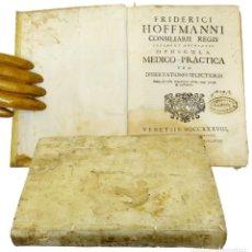 Libros antiguos: 1738 (MEDICINA) FRIEDRICH HOFFMANN - OPUSCULA MEDICO-PRACTICA SEU DISSERTATIONS SELECTIORE. Lote 205099272