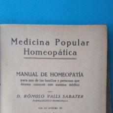 Libros antiguos: MEDICINA POPULAR HOMEOPÁTICA. Lote 205276215