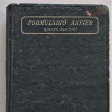 Libros antiguos: FORMULARIO ASTIER - VADE-MECUM DEL MÉDICO PRÁCTICO - TERAPÉUTICA Y FARMACOLOGÍA - AÑO DE 1918. Lote 205278303