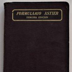 Libros antiguos: FORMULARIO ASTIER - VADE-MECUM DEL MÉDICO PRÁCTICO - TERAPÉUTICA Y FARMACOLOGÍA - AÑO DE 1911. Lote 205278473