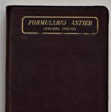 Libros antiguos: FORMULARIO ASTIER - VADE-MECUM DEL MÉDICO PRÁCTICO - TERAPÉUTICA Y FARMACOLOGÍA - AÑO DE 1911. Lote 205278576
