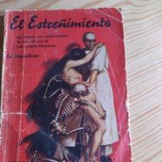 Libros antiguos: EL ESTREÑIMIENTO. DR. ROBERTO REMARTÍNEZ. Lote 206822295