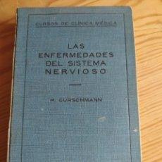 Libros antiguos: LAS ENFERMEDADES DEL SISTEMA NERVIOSO. H. CURSCHMANN. Lote 206822593