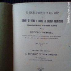 Libros antiguos: ESTUDIO SOBRE EL DISCERNIMIENTO Y EXAMEN DE LETRAS Y FIRMAS DE DUDOSA AUTENTICIDAD. PACAREO . 1917.. Lote 207009035