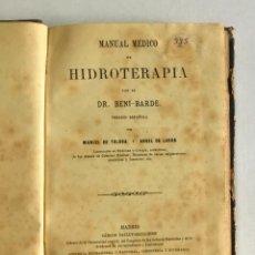 Libros antiguos: MANUAL MÉDICO DE HIDROTERAPIA. - BENI-BARDE.. Lote 123163683