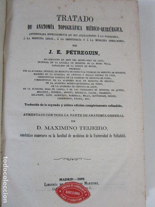 TRATADO DE ANATOMÍA TOPOGRÁFICA MEDICO-QUIRÚRGICA - J.E. PÉTREQUIN - MADRID 1868 (Libros Antiguos, Raros y Curiosos - Ciencias, Manuales y Oficios - Medicina, Farmacia y Salud)