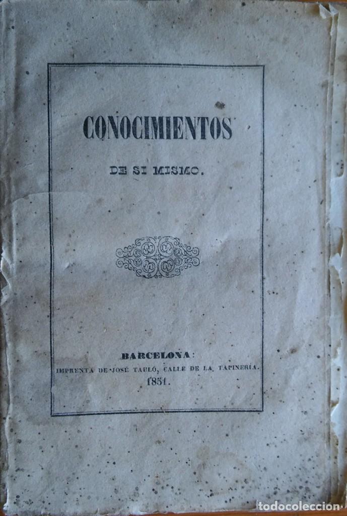 CONOCIMIENTOS DE SÍ MISMO. BARCELONA, 1851 (Libros Antiguos, Raros y Curiosos - Ciencias, Manuales y Oficios - Medicina, Farmacia y Salud)