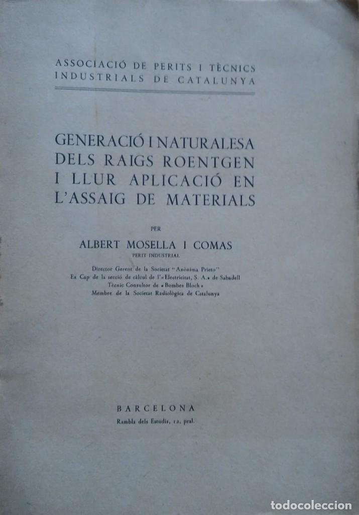 GENERACIÓ I NATURALESA DELS RAIGS ROETGEN, ALBERT MOSELLA. BARCELONA, 1934 (Libros Antiguos, Raros y Curiosos - Ciencias, Manuales y Oficios - Medicina, Farmacia y Salud)