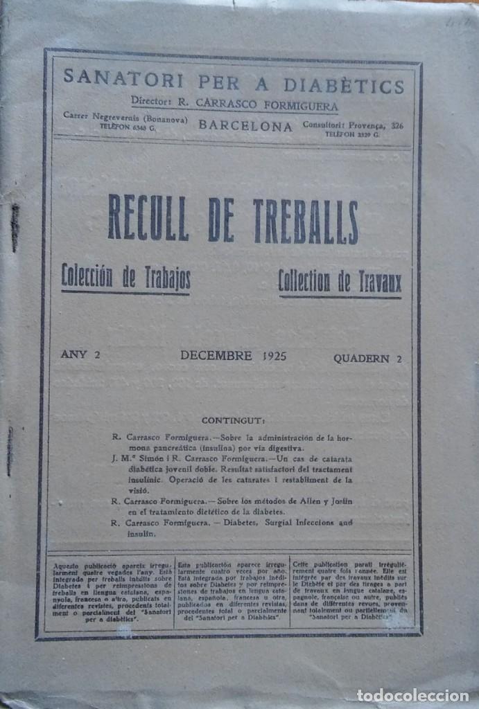 RECULL DE TREBALLS - R. CARRASCO FORMIGUERA. 1925. VOLUMEN FACTICIO CON 4 ARTÍCULOS SOBRE DIABETES (Libros Antiguos, Raros y Curiosos - Ciencias, Manuales y Oficios - Medicina, Farmacia y Salud)
