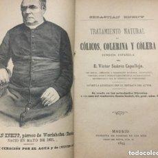 Libros antiguos: TRATAMIENTO NATURAL DE COLICOS, COLERINA Y COLERA- 1893 - SEBASTIAN KNEIPP-XIII + 90 + VIII PAG-RARO. Lote 208673491
