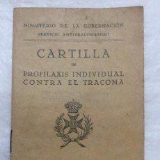 Libros antiguos: CARTILLA DE PROFILAXIS INDIVIDUAL CONTRA EL TRACOMA - MADRID 1930 - 4P. - 12X8,5CM. Lote 208674113