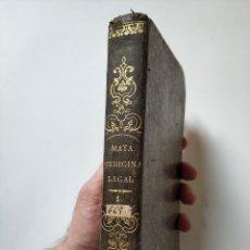 Libros antiguos: TRATADO DE MEDICINA Y CIRUJIA LEGAL PEDRO MATA 1846 NUMERADO FIRMADO SELLADO CON DISCURSO INAUGURAL. Lote 208832483